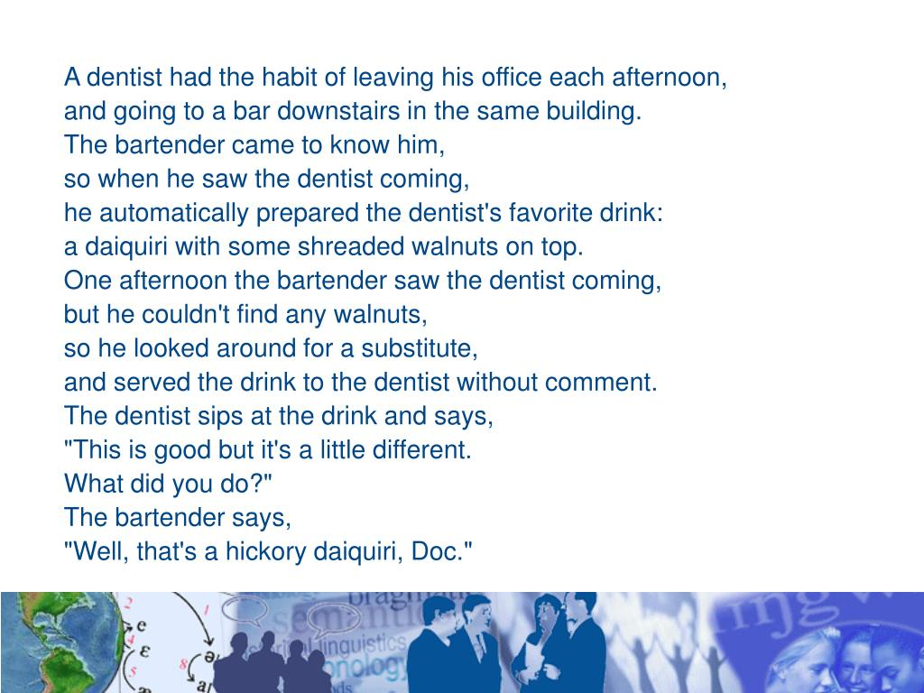 A dentist had the habit of leaving his office each afternoon,