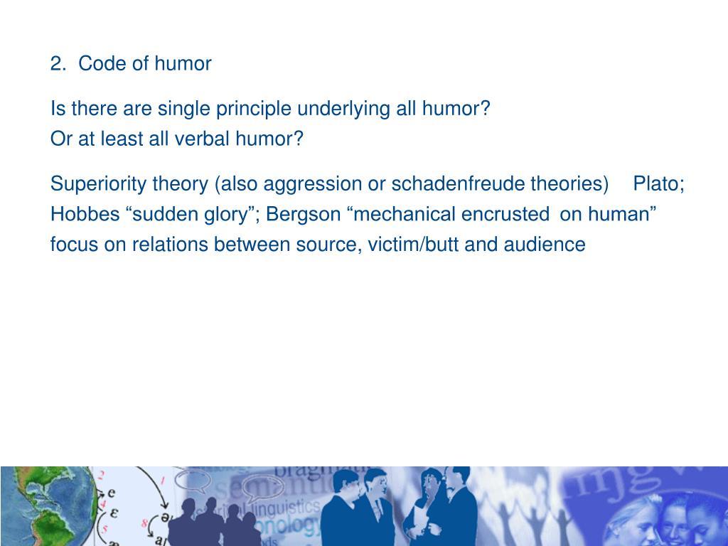 2.  Code of humor