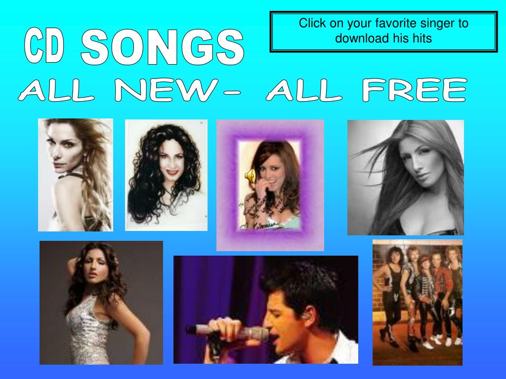 Click on your favorite singer to download his hits