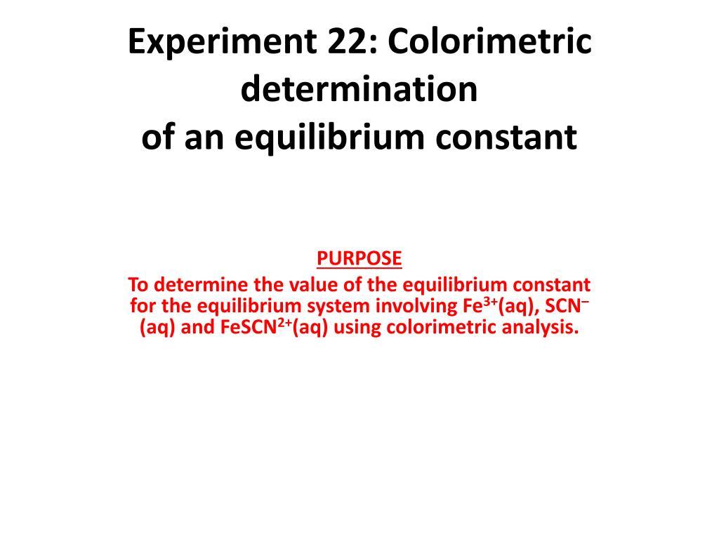 PPT - Experiment 22: Colorimetric determination of an