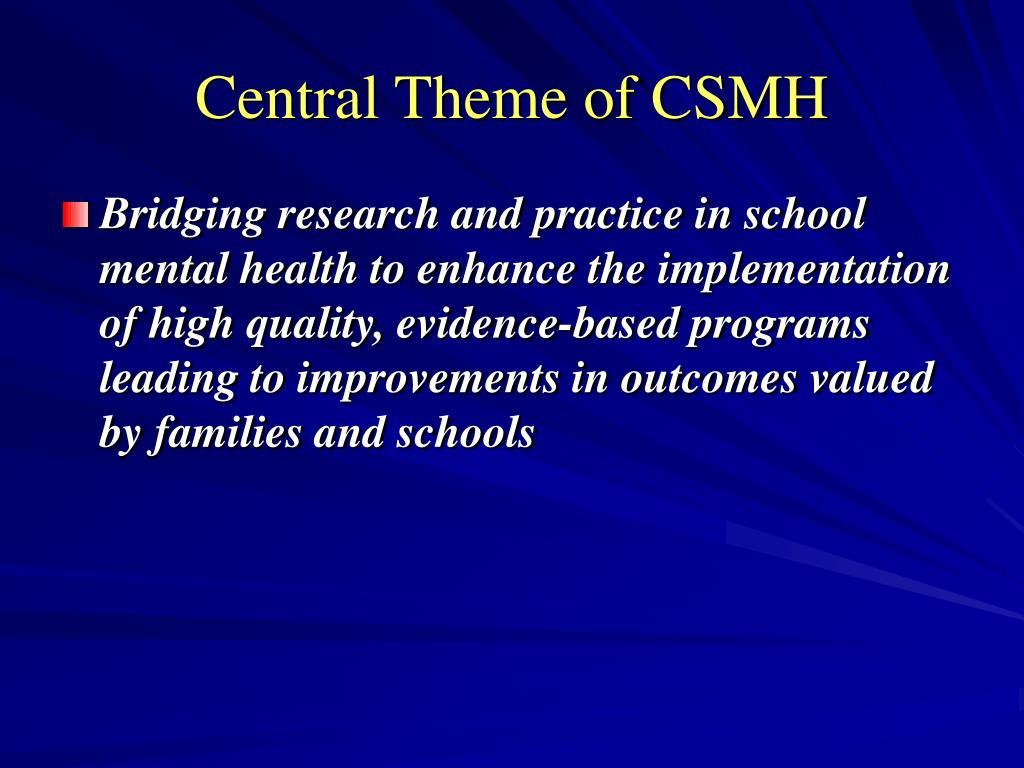Central Theme of CSMH