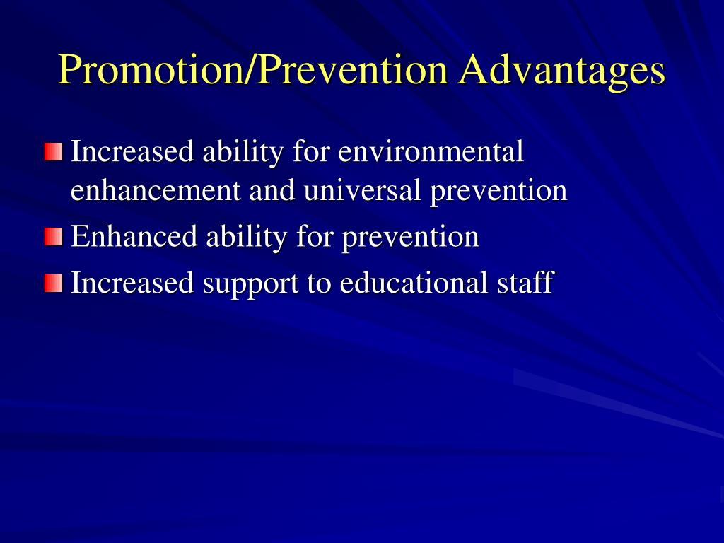 Promotion/Prevention Advantages