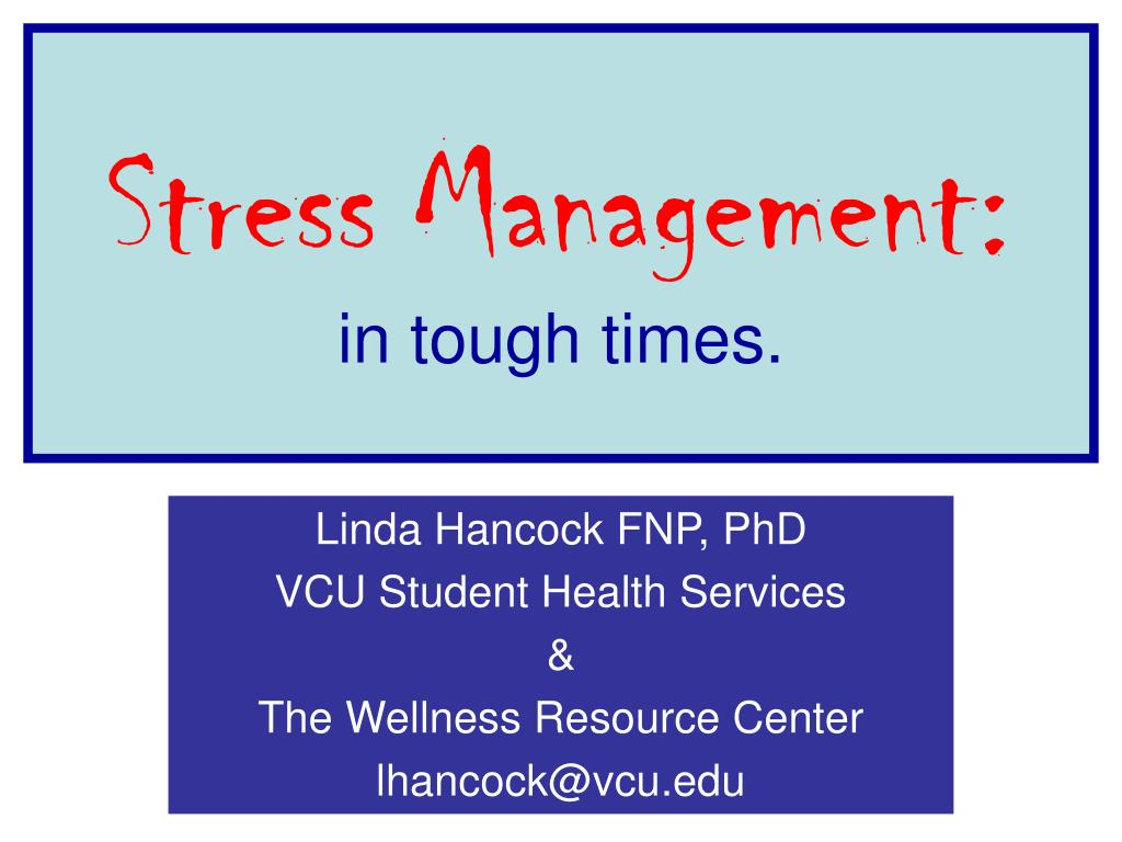 stress management in tough times l.
