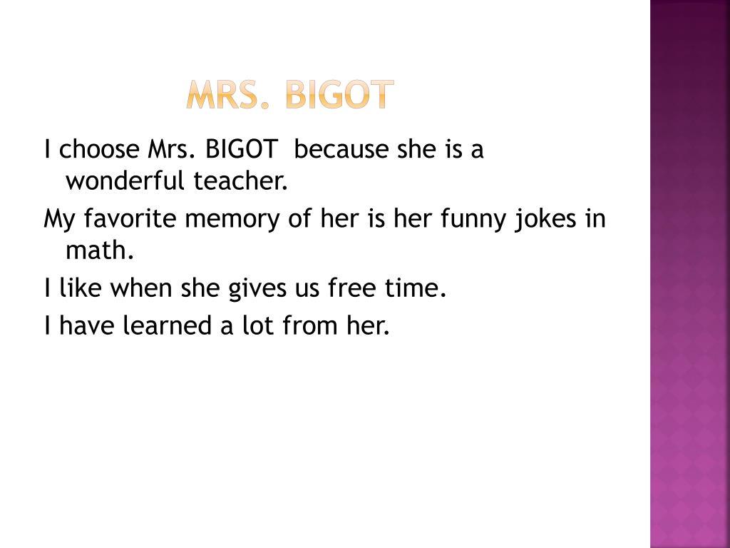 MRS. BIGOT