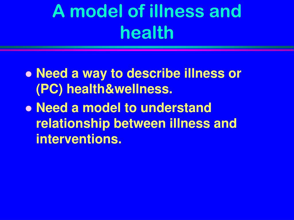 A model of illness and health