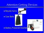 attention getting devices