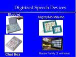 digitized speech devices