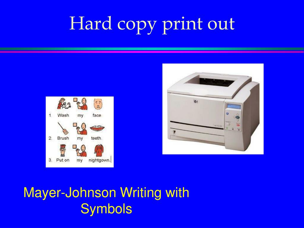 Hard copy print out