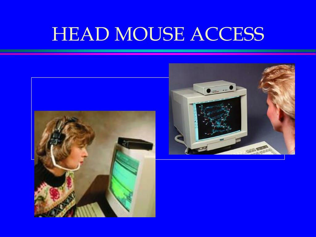 HEAD MOUSE ACCESS