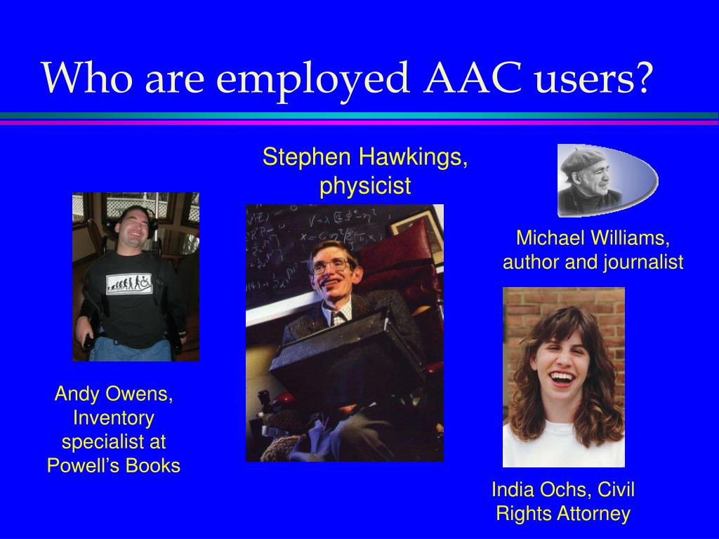 Who are employed AAC users?
