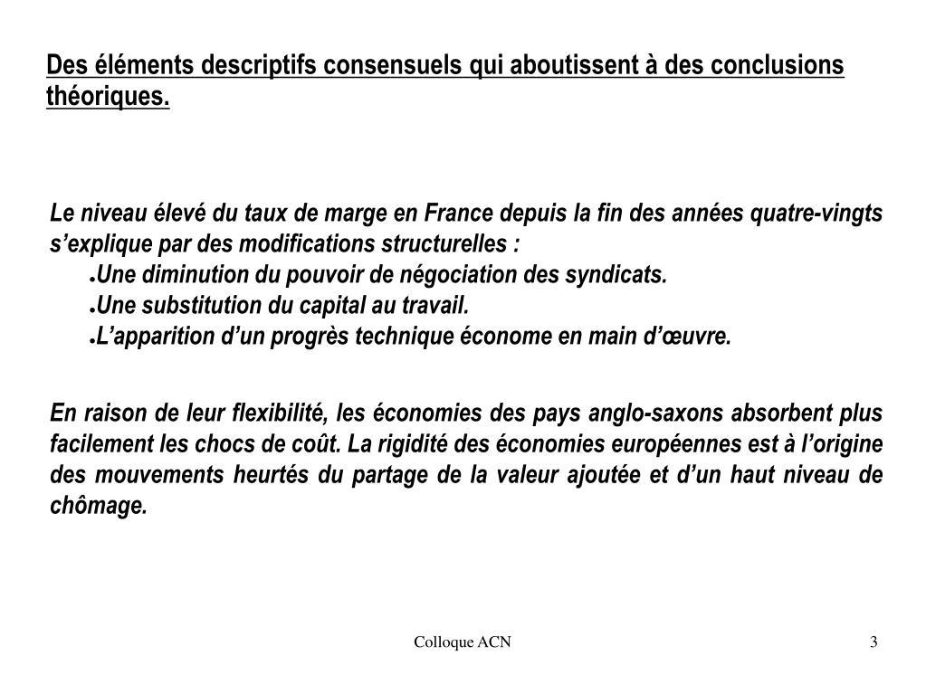 Le niveau élevé du taux de marge en France depuis la fin des années quatre-vingts s'explique par des modifications structurelles: