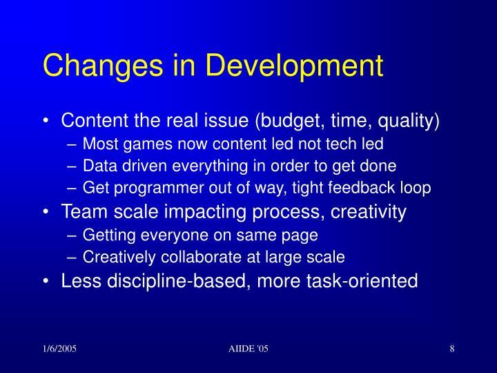 Changes in Development
