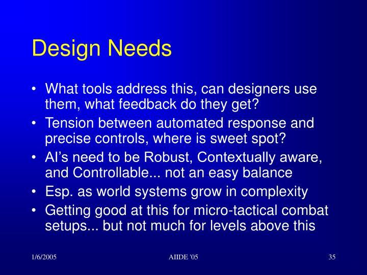 Design Needs
