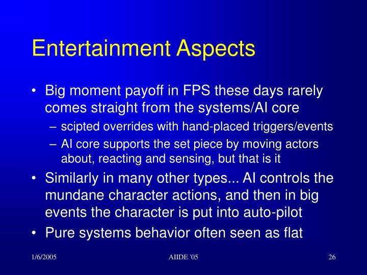 Entertainment Aspects