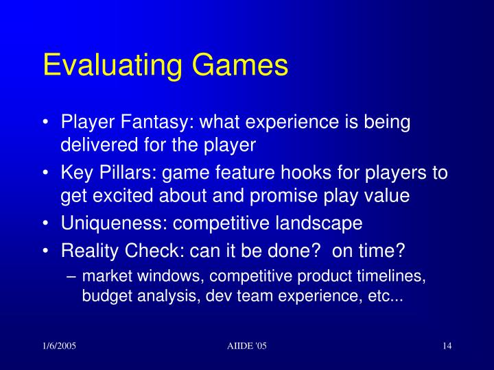 Evaluating Games