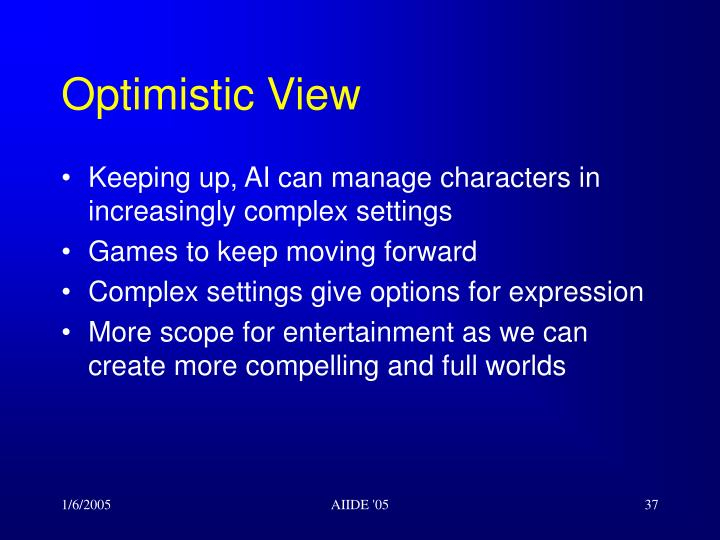 Optimistic View