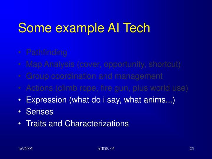Some example AI Tech