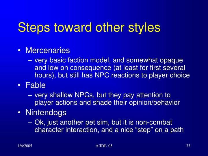 Steps toward other styles