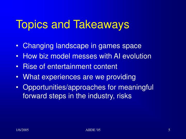 Topics and Takeaways
