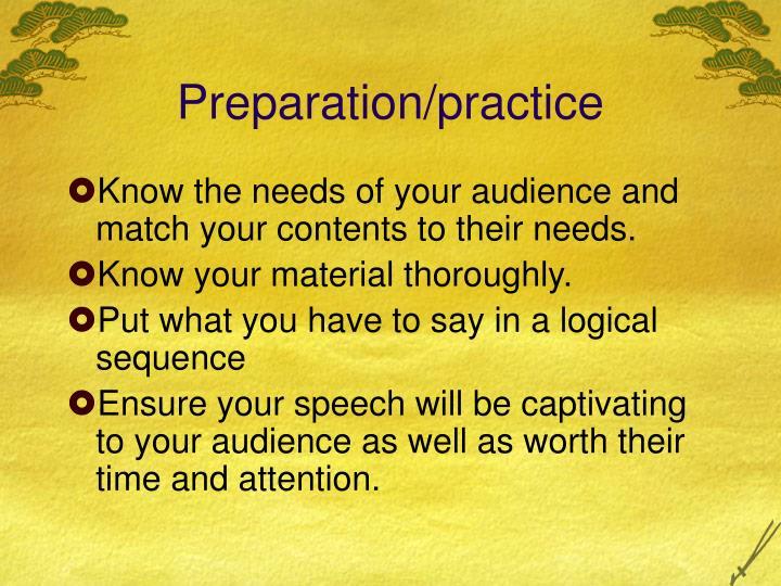 Preparation practice