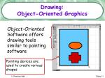 drawing object oriented graphics