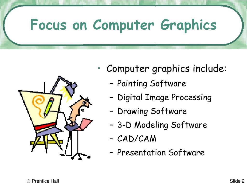 Focus on Computer Graphics