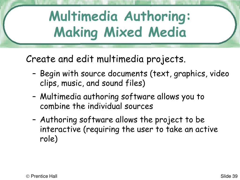 Multimedia Authoring: