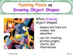 painting pixels vs drawing object shapes16