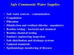 safe community water supplies