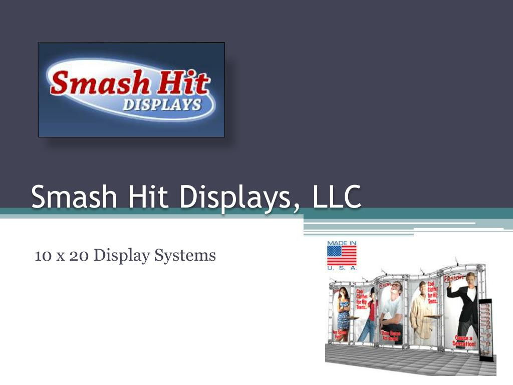 smash hit displays llc l.