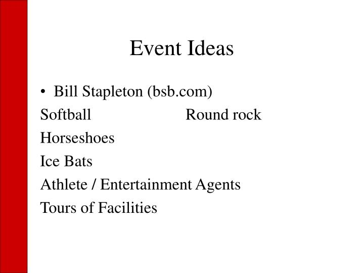 Event Ideas
