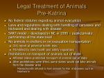 legal treatment of animals pre katrina