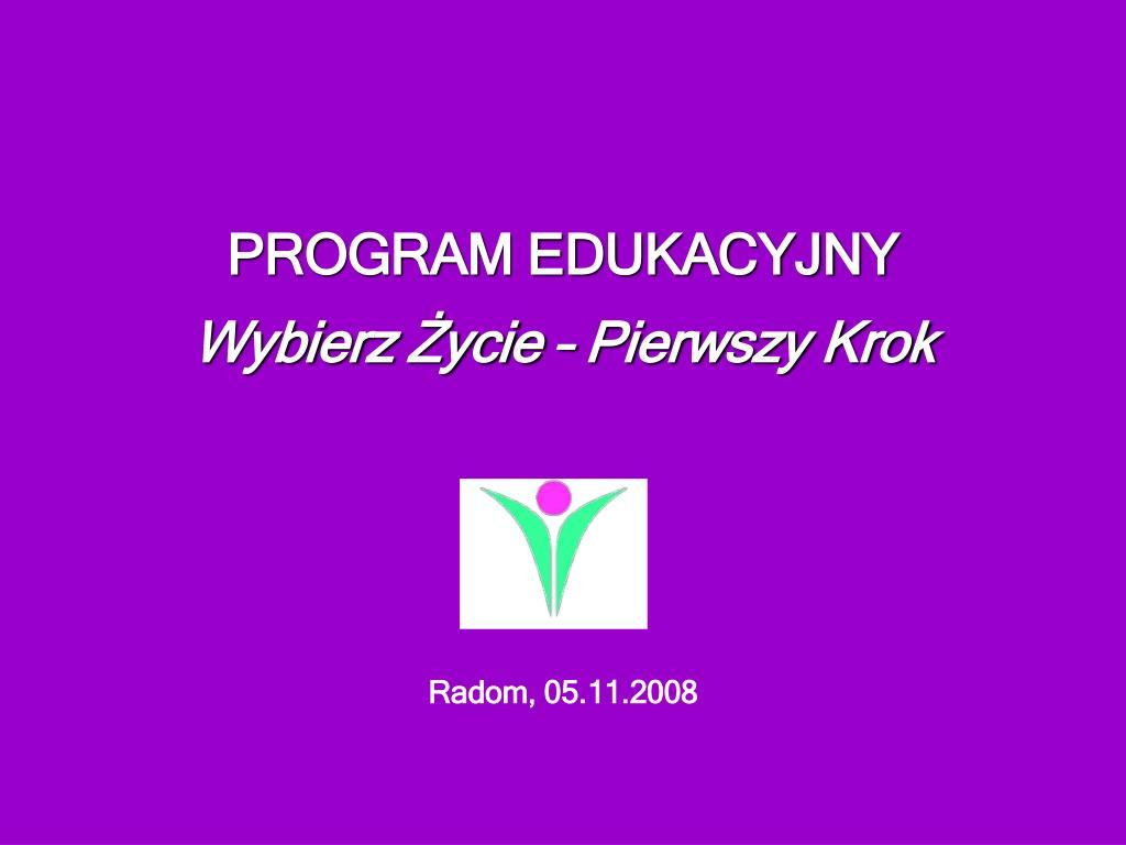 program edukacyjny wybierz ycie pierwszy krok