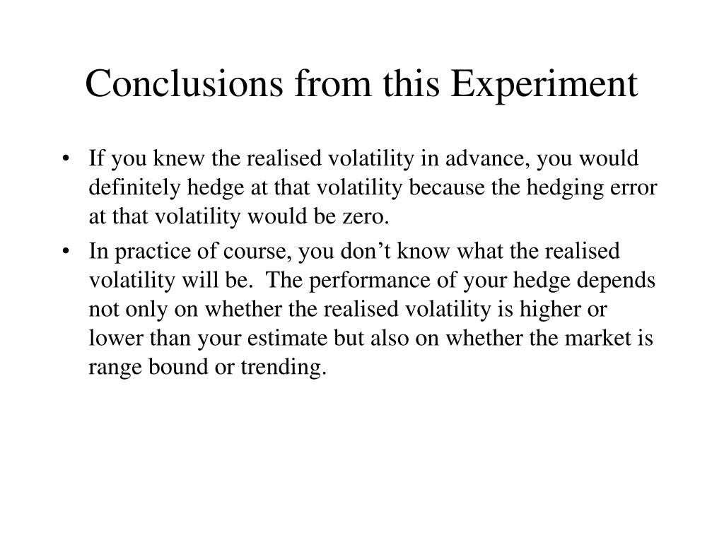 Conclusions from this Experiment