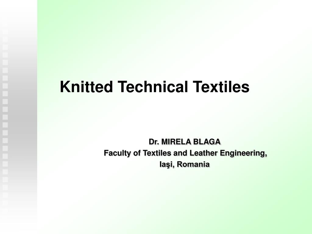 dr mirela blaga faculty of textiles and leather engineering ia i romania l.
