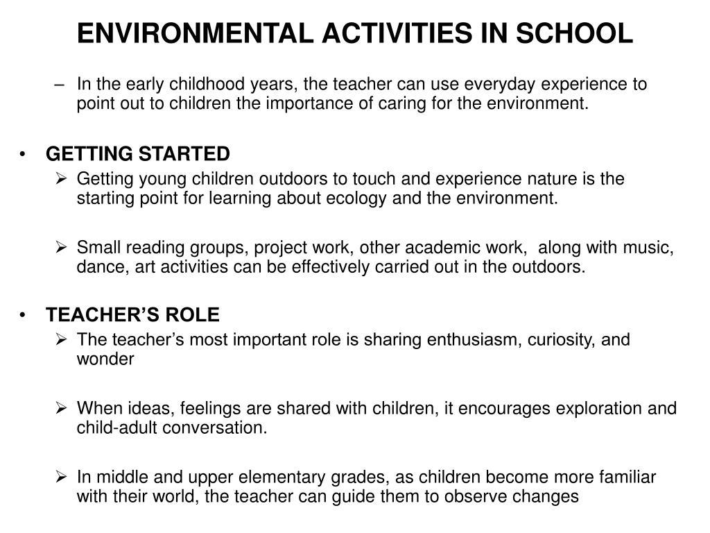 ENVIRONMENTAL ACTIVITIES IN SCHOOL