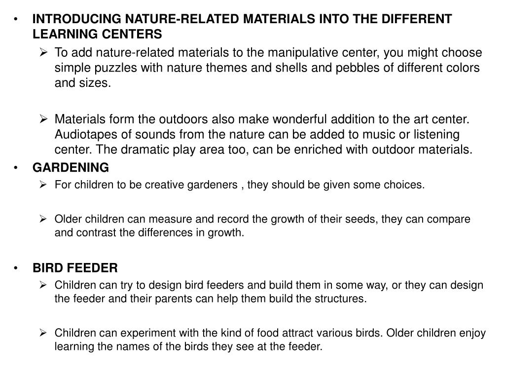 INTRODUCING NATURE-RELATED MATERIALS INTO THE DIFFERENT LEARNING CENTERS