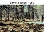 same location 1989