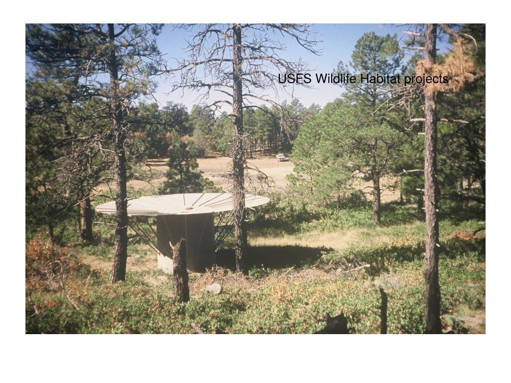 USFS Wildlife Habitat projects