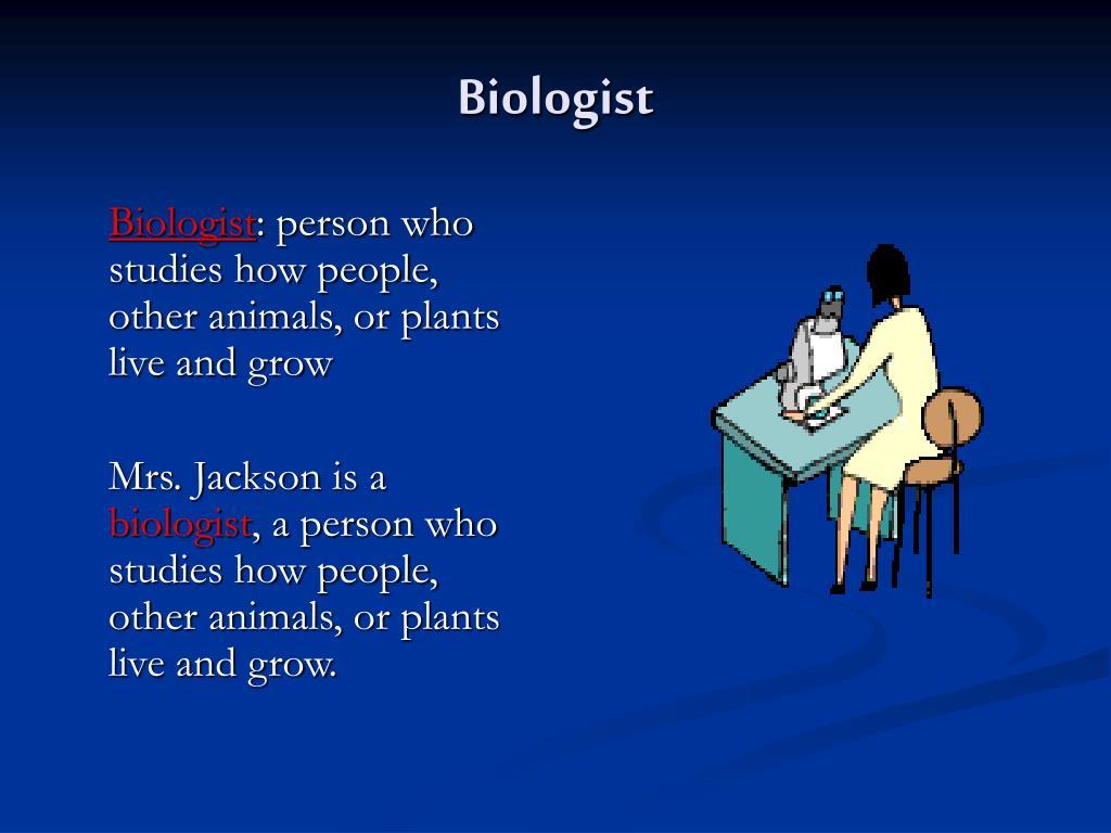 Biologist