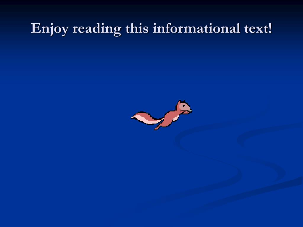 Enjoy reading this informational text!