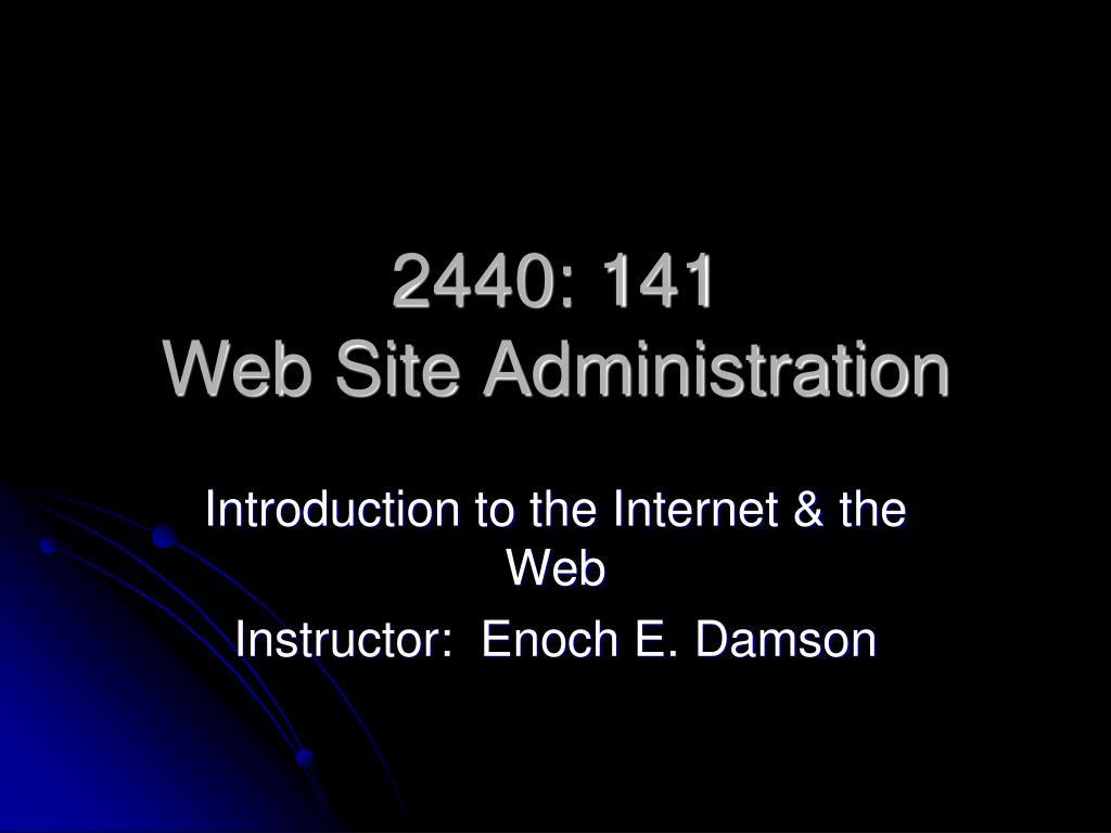 2440 141 web site administration l.