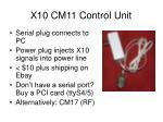 x10 cm11 control unit