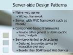 server side design patterns