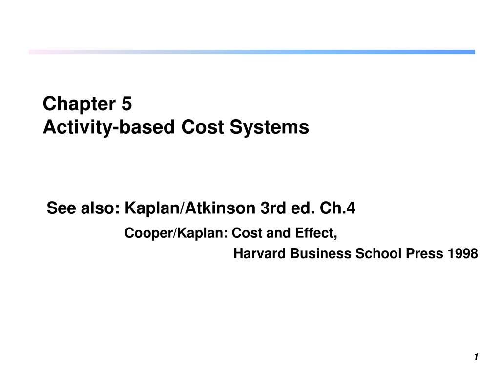 chapter 5 activity based cost systems l.