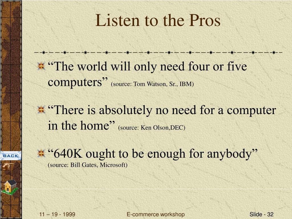 Listen to the Pros
