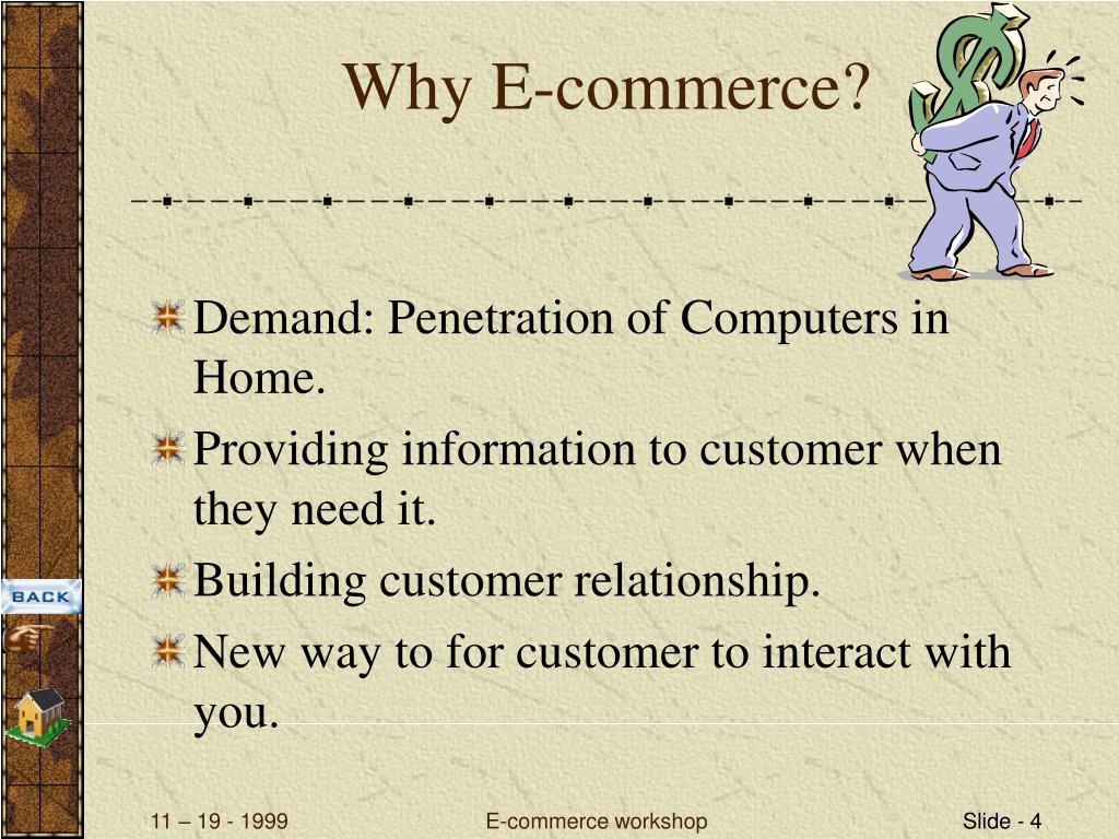 Why E-commerce?