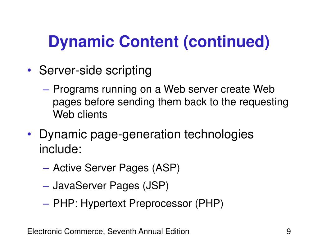Dynamic Content (continued)