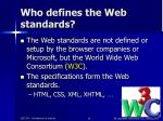 who defines the web standards