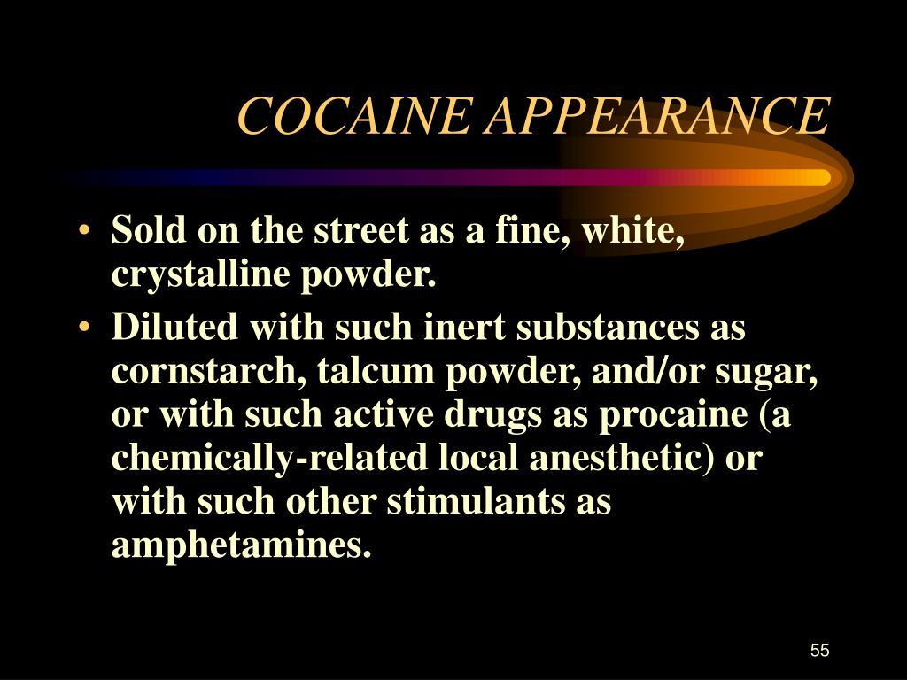 COCAINE APPEARANCE